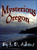 Cover of book, Mysterious Oregon